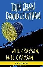Will Grayson, Will Grayson (Spanish Edition) by Green, John, Levithan, David (July 7, 2015) Paperback