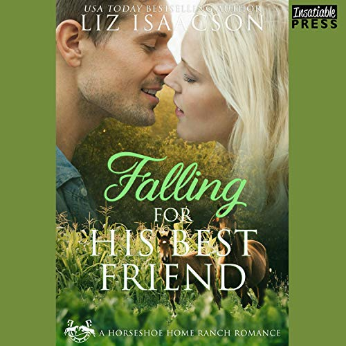 Falling for Her Best Friend Audiobook By Liz Isaacson cover art