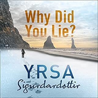 Why Did You Lie?                   By:                                                                                                                                 Yrsa Sigurdardottir                               Narrated by:                                                                                                                                 Katherine Manners                      Length: 11 hrs and 11 mins     139 ratings     Overall 4.1