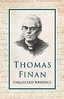 Thomas Finan: Collected Writings