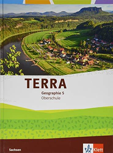 TERRA Geographie 5. Ausgabe Sachsen Oberschule: Schülerbuch Klasse 5 (TERRA Geographie. Ausgabe für Sachsen Oberschule ab 2019)
