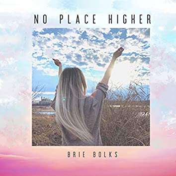 No Place Higher