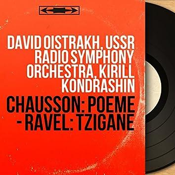 Chausson: Poème - Ravel: Tzigane (Mono Version)