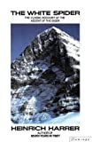 The White Spider : Story of the North Face of the Eiger (Paladin Books)