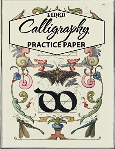 Lined Calligraphy Practice Paper: Slanted Calligraphy Paper for Script Writing Practice, 120 Sheets Practice Sheets for Beginners