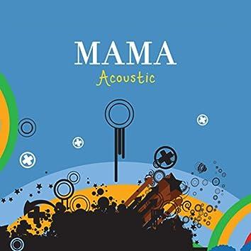 Mama (Acoustic)