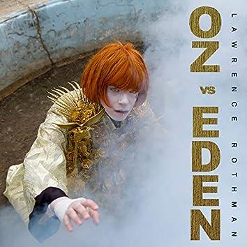 Oz Vs. Eden