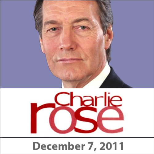 Charlie Rose: Clarissa Ward and Matthew Dowd, December 7, 2011 cover art