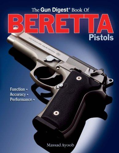 Gun Digest Book of Beretta Pistols: Function | Accuracy | Performance (English Edition)