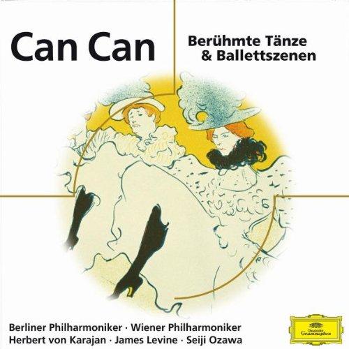 Can Can - Berühmte Tänze & Ballettszenen (Eloquence)