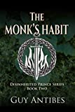 The Monk's Habit (The Disinherited Prince Series Book 2)