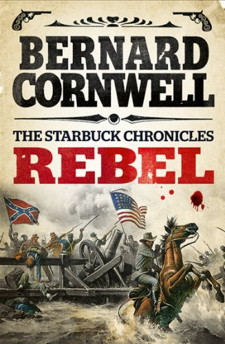 Rebel (The Starbuck Chronicles Book 1) (English Edition)