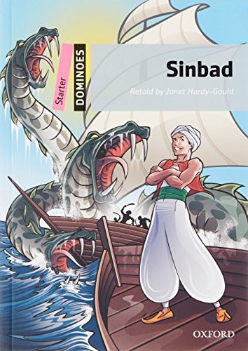 Sinbad: Starter Level: 250-Word Vocabulary Sinbad (Dominoes:Starter Level: 250 Headwords) by Janet Hardy-Gould(2010-07-15)
