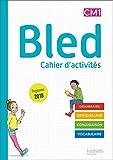 Bled CM1/CM2 - Cahier de l'élève CM1 - Edition 2020