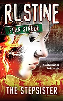 The Stepsister (Fear Street Book 9) by [R.L. Stine]
