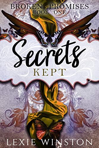 Secrets Kept (Broken Promises Book 1) (English Edition)