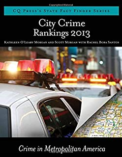 City Crime Rankings 2013 (State Fact Finder)