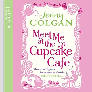 Meet Me at the Cupcake Café                   By:                                                                                                                                 Jenny Colgan                               Narrated by:                                                                                                                                 Penelope Rawlins                      Length: 14 hrs and 33 mins     324 ratings     Overall 4.4
