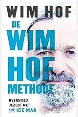 De Wim Hof methode: overstijg jezelf met The Iceman Wim Hof Capa comum