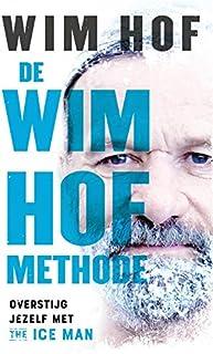 De Wim Hof methode: overstijg jezelf met The Iceman Wim Hof