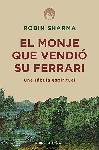 El monje que vendió su Ferrari by Robin S. Sharma(2010-10-01)