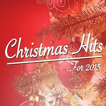 Christmas Hits for 2015