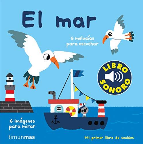 El mar. Mi primer libro de sonidos (Libros con sonido) ⭐