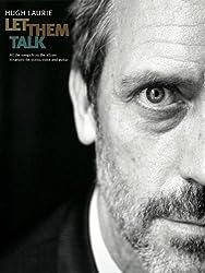 Laurie Hugh Let Them Talk P/V/G