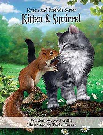 Kitten & Squirrel