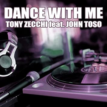 Dance With Me (feat. John Toso)