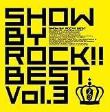 「SHOW BY ROCK!!」のベストアルバム第3弾が12月18日リリース