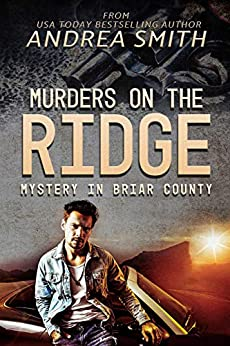 Murders on the Ridge: Mystery in Briar County by [Andrea Smith]