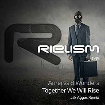 Together We Will Rise (Jak Aggas Remix)