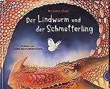 Der Lindwurm und der Schmetterling: Ein Drachen-Märchen in Reimen