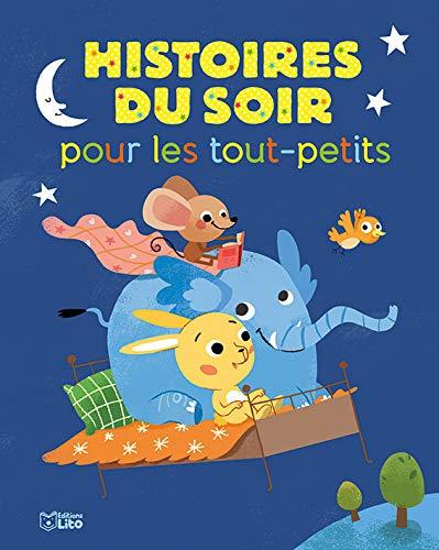 Mes histoires du soir : Histoires du Soir pour les...