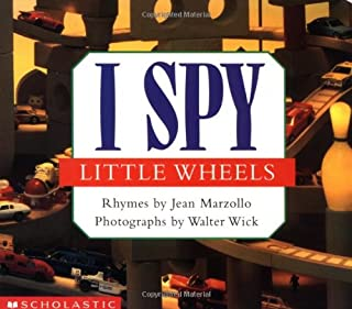 I Spy Little Wheels: A Book of Picture Riddles