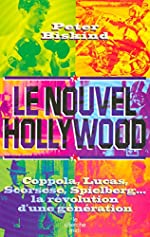 Le Nouvel Hollywood de Peter Biskind