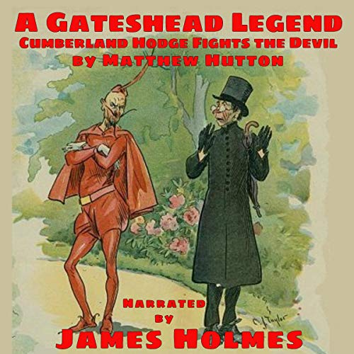 A Gateshead Legend: Cumberland Hodge Fights the Devil audiobook cover art