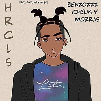 Benzozzz, Chelas y Morras