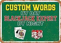 日中のカスタムワード、夜のブラックジャックエキスパートヴィンテージルックメタルサイン家の装飾20x30 cm