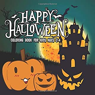 Halloween Coloring Books for kids ages 2-4: Coloring Book For Toddlers & Preschoolers, Fun, Silly & Simple Pumpkin Designs (halloween coloring pages for kids)