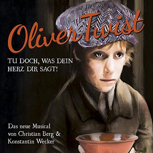 Oliver Twist (Tu doch, was dein Herz dir sagt)
