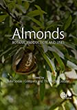 Almonds: Botany, Production and Uses (Agriculture) (English