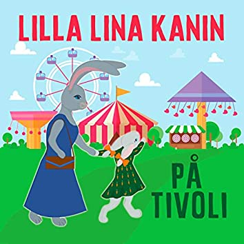 Lilla Lina Kanin på tivoli