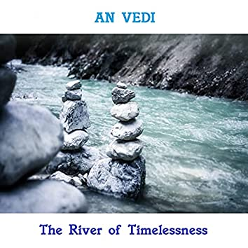 The River of Timelessness
