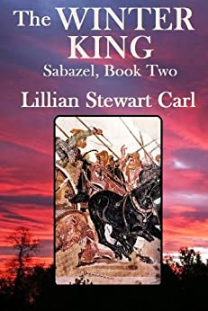 The Winter King (Sabazel series) by [Lillian Stewart  Carl]