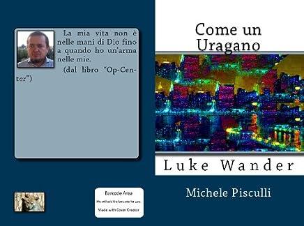 Come un Uragano (Luke Wander Vol. 1)
