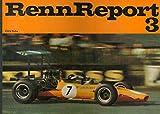 RennReport / RaceReport 3 - Ein spannender und verständlicher Führer durch die großen Renn-Serien