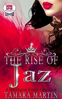 The Rise of Jaz: A Harrington Family Christmas by [Tamara Martin]