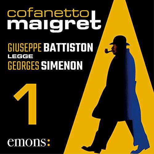 Cofanetto Maigret 1                   Di:                                                                                                                                 Georges Simenon                               Letto da:                                                                                                                                 Giuseppe Battiston                      Durata:  13 ore e 8 min     51 recensioni     Totali 4,6